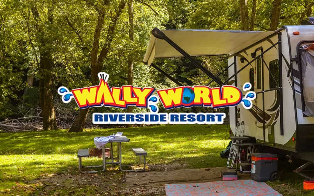 Wally World Riverside Resort – March, 2021